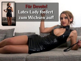 Latex-Lady fordert zum Wichsen auf!