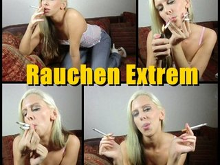 Rauchen Extrem
